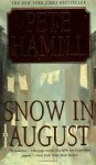 Snow in August - Pete Hamill