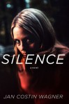 Silence: A Novel - Jan Costin Wagner