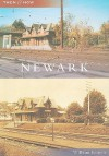 Newark, Delaware (Then & Now Series) - William Francis