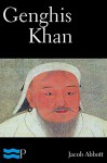 Genghis Khan - Jacob Abbott
