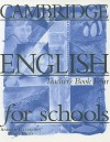 Cambridge English for Schools, Four - Andrew Littlejohn, Diana Hicks