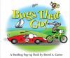 Bugs That Go!: A Bustling Pop-up Book - David A. Carter