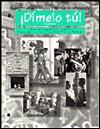 Dimelo Tu!: Cuaderno De Actividades Y Manual De Laboratorio - Fabián A. Samaniego, Thomas J. Blommers