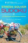 Will Shortz Presents Stress-Solver Sudoku: 100 Wordless Crossword Puzzles - Will Shortz