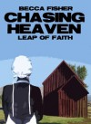 Chasing Heaven: Leap of Faith - Becca Fisher