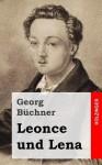 Leonce und Lena - Georg Büchner