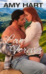 Cowboy Series #3: Love Forever - Amy Hart