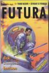 Futura - broj 95 - Dan Simmons, Philip K. Dick, Harry Harrison, Dave Stern, Lester del Rey, James P. Hogan, Davorin Horak