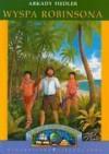 Wyspa Robinsona - Arkady Fiedler