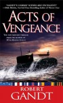 Acts of Vengeance - Robert Gandt