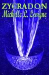 Zygradon - Michelle L. Levigne