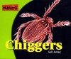 Parasites! - Chiggers (Parasites!) - Gail Jarrow