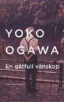 En gåtfull vänskap - Yōko Ogawa, Vibeke Emond