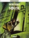 Les héritiers du soleil, tome 12 - La marque de Sekhmet - Thomas Mosdi, Frédéric Bihel