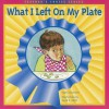 What I Left on My Plate - Pearson School