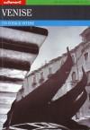 Venise: un voyage intime - Brice Matthieussent, Edwige Lambert