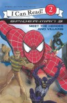 Spider-Man 3: Meet the Heroes and Villains (I Can Read Book 2) - Harry Lime, Steven E. Gordon
