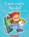 Cours, Cours, Nicolas! - Gilles Tibo
