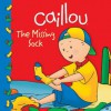 Caillou: The Missing Sock (Clubhouse series) - Sarah Margaret Johanson, CINAR Animation, Eric Sevigny