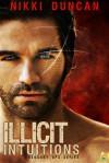 Illicit Intuitions - Nikki Duncan