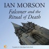 Falconer and the Ritual of Death - Ian Morson, Gordon Griffin