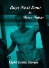 Boys Next Door : Eight Erotic Stories - Mercy Walker