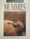 Mummies (Explorer Books Series) - Suzanne Lord