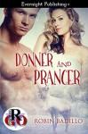 Donner and Prancer (Romance on the Go) - Robin Badillo