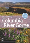 Day Hiking Columbia River Gorge: National Scenic Area, Silver Star Scenic Area, Portland-vancouver to the Dalles - Craig Romano