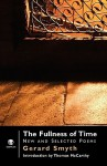 The Fullness of Time: New and Selected Poems - Gerard Smyth, Thomas McCarthy