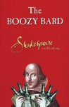 The Boozy Bard: Shakespeare on Drinking - chartwell books