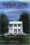 INNside Scoop: Everything You Ever Wanted to Know About Bed & Breakfast Inns - Maxine Pinson, Sandra W. Soule