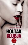Holtak klubja (True blood, #3) - Charlaine Harris