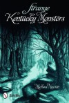 Strange Kentucky Monsters - Michael Newton