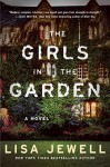 The Girls in the Garden: A Novel - Lisa Jewell