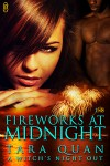 Fireworks at Midnight - Tara Quan