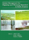 Habitat Management for Migrating and Wintering Waterfowl in North America - Loren M. Smith, Roger L. Pederson, Richard M. Kaminski