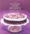 Classic Stars Desserts: Favorite Recipes by Emily Luchetti - Emily Luchetti, Sheri Giblin
