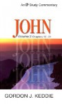 John: Volume 2 Chapters 13-21 - Gordon J. Keddie