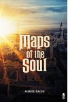 Maps of the Soul - Ahmed Fagih
