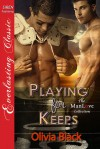 Playing for Keeps - Olivia Black