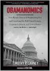 Obamanomics - Timothy P. Carney, Tom Weiner