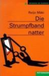 Die Strumpfbandnatter - Reijo Mäki