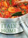 Bringing Italy Home (Mitchell Beazley Food S.) - Ursula Ferrigno