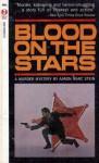 Blood on the Stars - Aaron Marc Stein