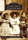 Oakland's Chinatown - William Wong