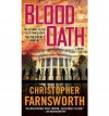 [BLOOD OATH] BY Farnsworth, Christopher (Author) Jove Books (publisher) Massmarketpaperback - Christopher Farnsworth