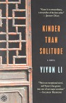 Kinder Than Solitude: A Novel - Yiyun Li