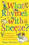 What Rhymes With Sneeze? - Roger Stevens
