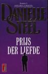 Prijs der liefde - Danielle Steel, Margot Bakker